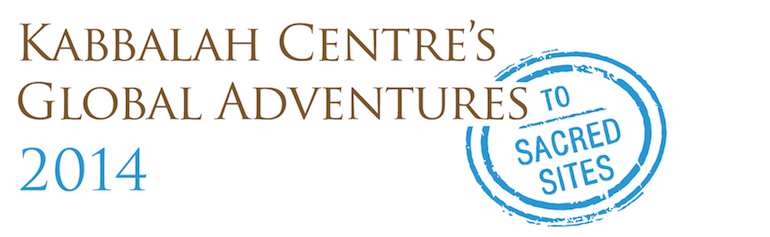 Kabbalah Centre's Global Adventures to Sacred Sites