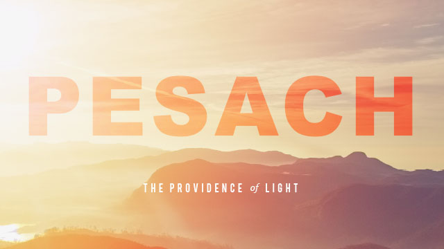 Pesach - 2017: The Providence of Light
