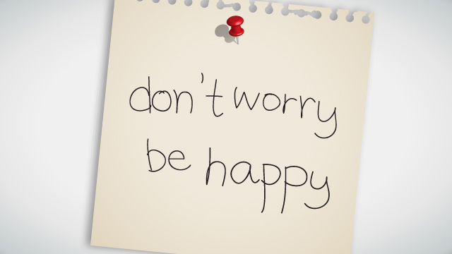 Stop That Worrying!