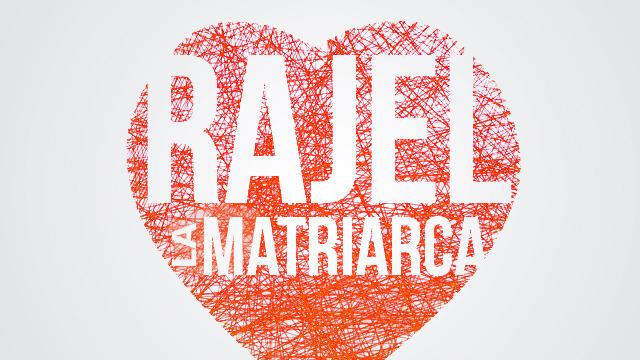 RAJEL LA MATRIARCA