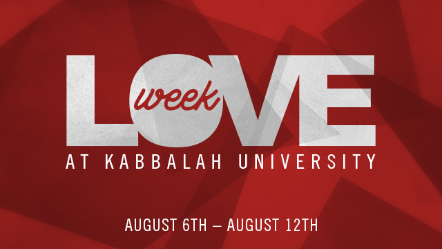 Love Week on Kabbalah University
