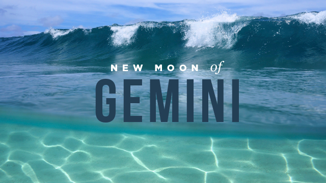 Gemini New Moon (June 2015)